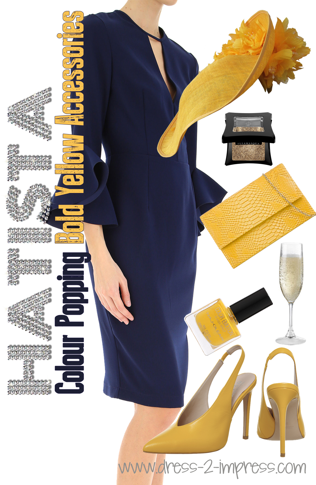Hatista How To Wear Yellow Outfit Ideas For Wearing Yellow What To Wear To The Races What To Wear For The Kentucky Derby What To Wear For Royal Ascot Ladies Day