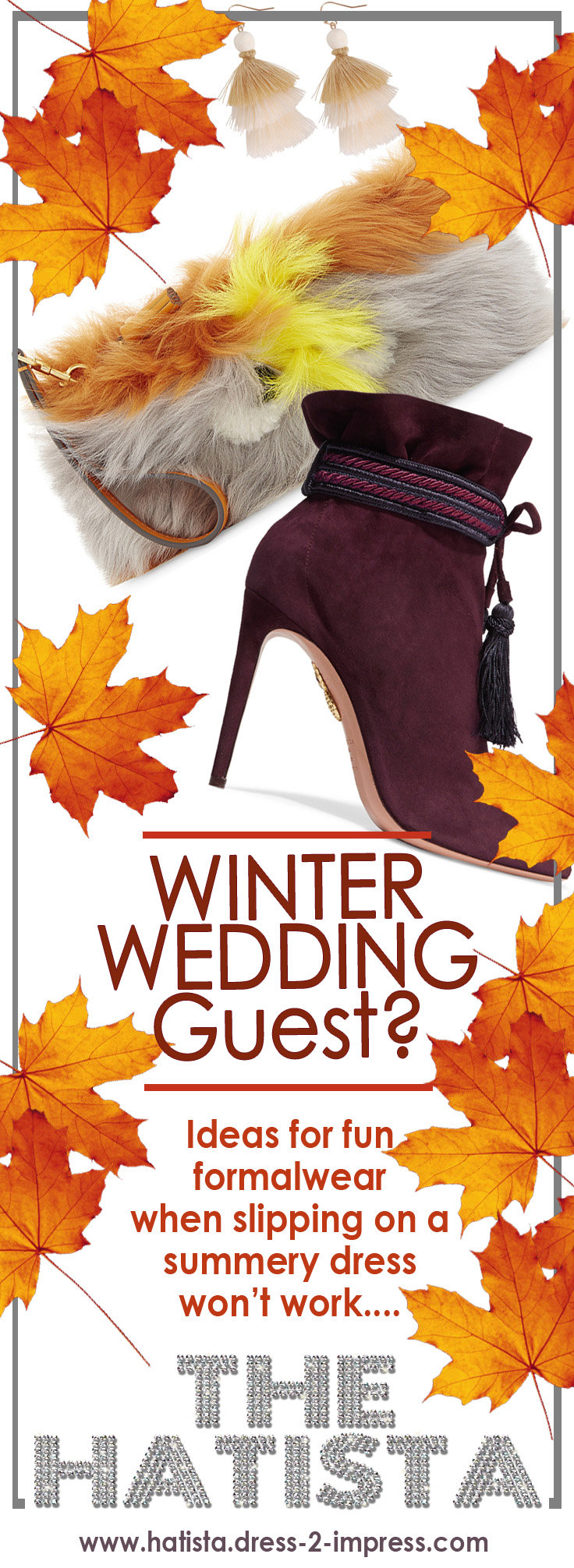 How to dress for friends christmas or winter wedding, when simply throwing on a floral dress won't work. Working with the velvet, sequins and pleats trends.  Read the Hatistas tips for outfit ideas, inspiration and colour suggestions on how to dress for winter wedding. #winterwedding #winter #christmas